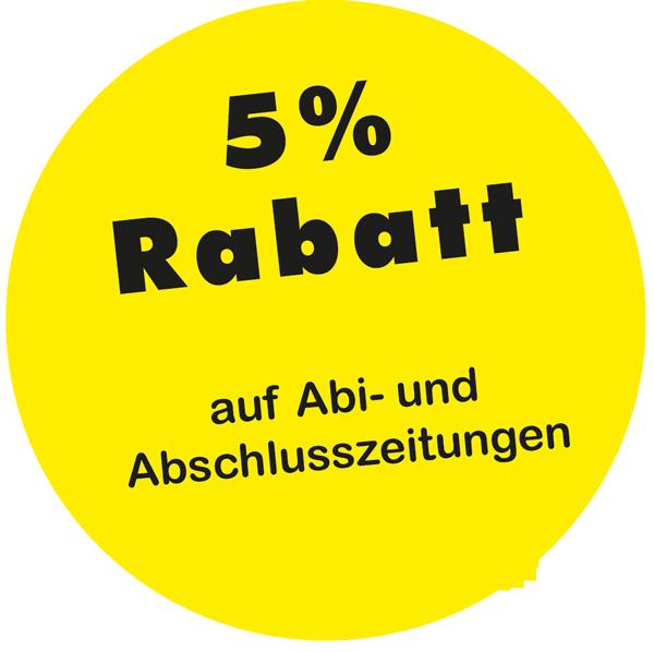 5 Prozent Rabatt auf Abizeitungen und Abschlusszeitungen